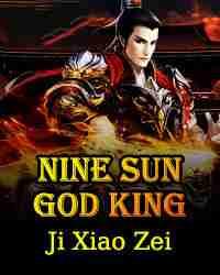 Божественный король девяти солнц – NINE SUN GOD KING