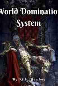 Система Мирового Доминирования - Веб новелла