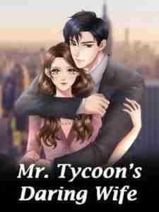 Отважная жена мистера магната — MR. TYCOON'S DARING WIFE
